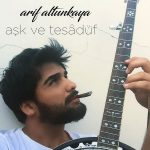 دانلود آهنگ محلی ترکی آذری Arif AltunkayaAsk ve Tesaduf