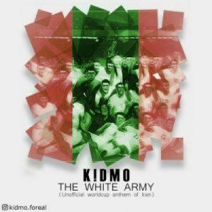 دانلود آهنگ جدید کیدمو ارتش سفید