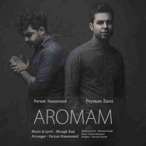 Peyman Zarei Ft. Farzan HasanVand Aromam 300x300 دانلود آهنگ پیمان زارعی و همچنينفرزان حسنوندآرومم