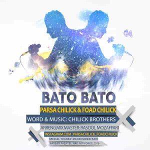 Parsa Chilick Bato Bato Ft Foad Chilick 300x300 دانلود آهنگ پارسا چیلیک و همچنين فواد چیلیک باتو باتو