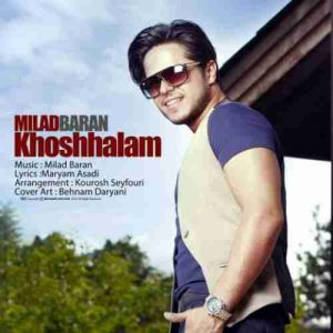 milad baran Khoshhalam 300x300 دانلود آهنگ میلاد بارانخوشحالم
