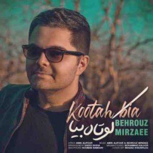 Behrouz Mirzaee Kootah Bia 300x300 دانلود آهنگ جدید بهروز میرزایی کوتاه بیا