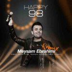 دانلود ریمیکس جدید میثم ابراهیمی Happy 98