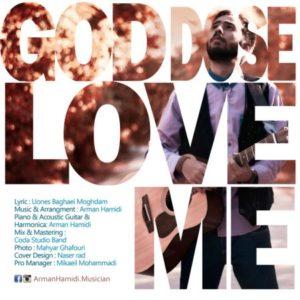 دانلود آهنگ آرمان حمیدی God Does Love Me