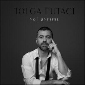 دانلود آهنگ جدید تولگا فوتاجی یول آیریمی
