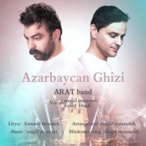 دانلود آهنگ جدید آرات باند آذربایجان قیزی