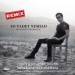 دانلود ریمیکس جدید محمد سرابادانی تو یادت نمیاد
